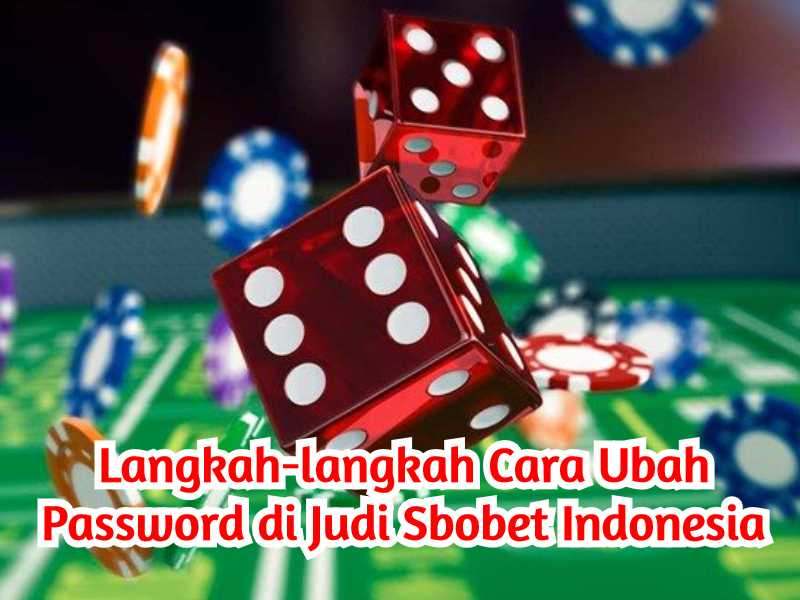 Cara Ubah Password Judi
